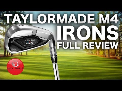 NEW TAYLORMADE M4 IRONS - FULL REVIEW RICK SHIELS