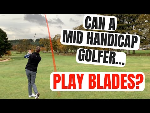 Can A Mid Handicap Golfer Use Blades? ON COURSE TEST