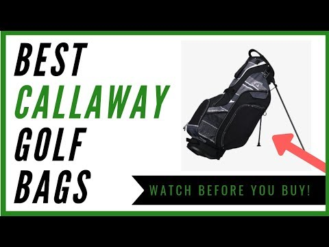 Best Callaway Golf Bags For The Money - My Top 3 Picks